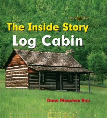 The Inside Story Log Cabin