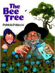 The Bee Tree by Patricia Polacco | Scholastic